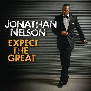 "Song of the Week: ""Expect the Great"" by Jonathan Nelson & Purpose"