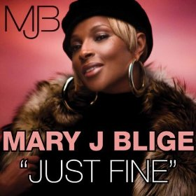 "Song of the Week: ""Just Fine"" by Mary J. Blige"