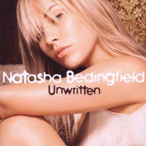 "Song of the Week: ""Unwritten"" by Natasha Bedingfield"