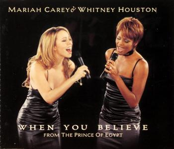 "Song of the Week: ""When You Believe"" by Mariah Carey and Whitney Houston"