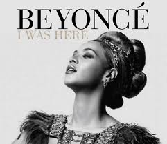 "Song of the Week: ""I Was Here"" by Beyonce"