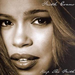 "Song of the Week: ""Keep The Faith"" by Faith Evans"