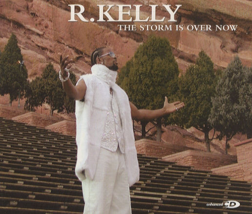 "Song of the Week: ""The Storm Is Over Now"" by R. Kelly"