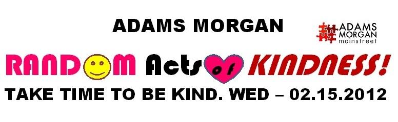 Kindness is Coming to Adams Morgan, Washington, DC!